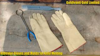 Asbestos Gloves and Molds for Gold Melting